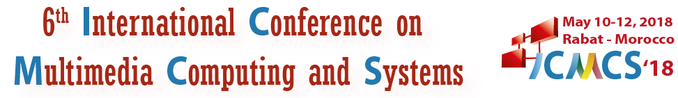 6th International Conference on Multimedia Computing and Systems (ICMCS'18)