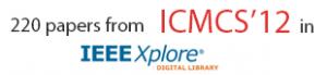 IEEE Xplore ICMCS'12
