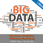 Big Data Analytics Training Workshop, May 28, 2015 - ENSIAS, Rabat, Morocco